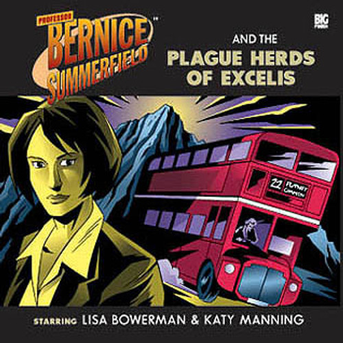 Bernice Summerfield: Plague Herds of Excelis - Big Finish Audio CD