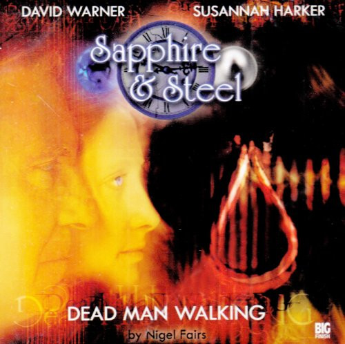 Sapphire & Steel: DEAD MAN WALKING #1.5 - Big Finish Audio CD
