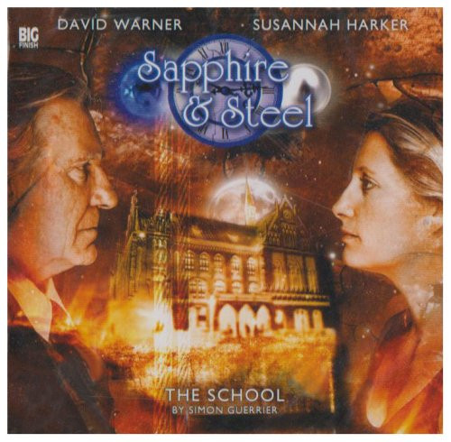 Sapphire & Steel: THE SCHOOL #2.1 - Big Finish Audio CD