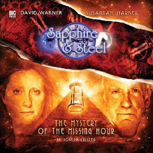 Sapphire & Steel: Mystery of the Missing Hour #2.6 - Big Finish Audio CD