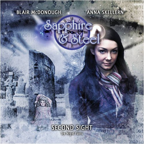 Sapphire & Steel: SECOND SIGHT #3.1 - Big Finish Audio CD