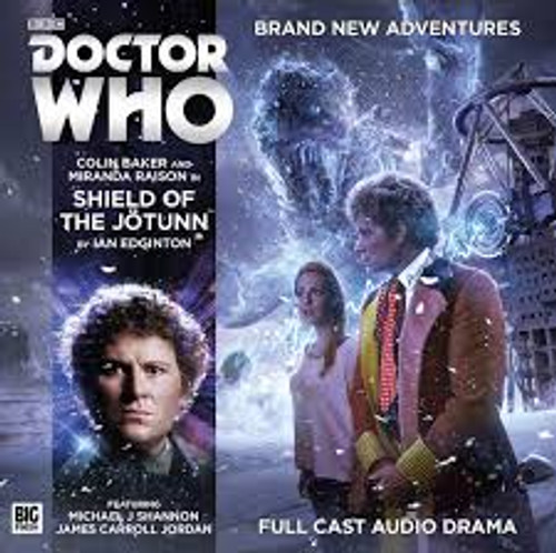 Doctor Who: SHIELD OF THE JOTUNN - Big Finish 6th Doctor Audio CD #206