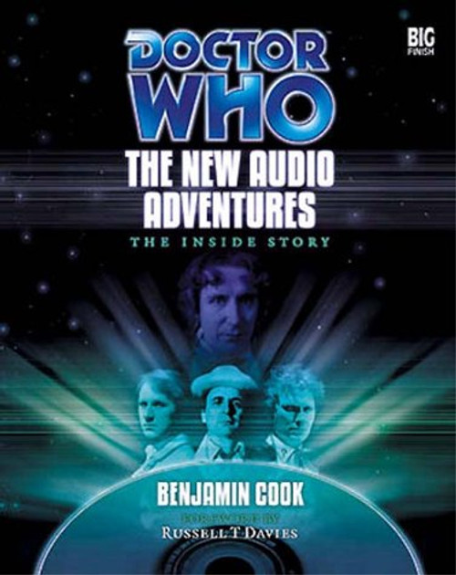 Doctor Who: The New Audio Adventures: The Inside Story - Big Finish Hardcover Book