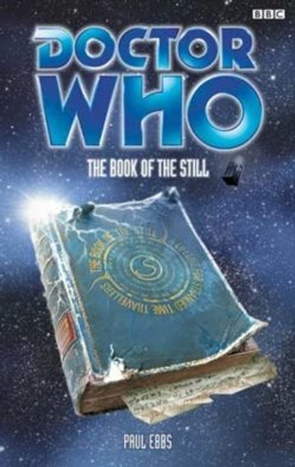 Doctor Who BBC Books - THE BOOK OF THE STILL - 8th Doctor