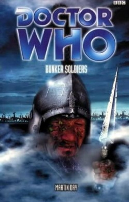 Doctor Who BBC Books Series -  BUNKER SOLDIERS - 7th Doctor