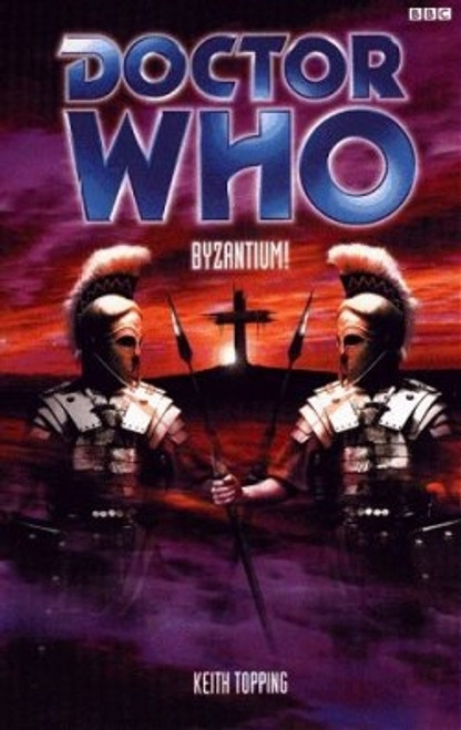 Doctor Who BBC Books - BYZANTIUM! - 1st Doctor