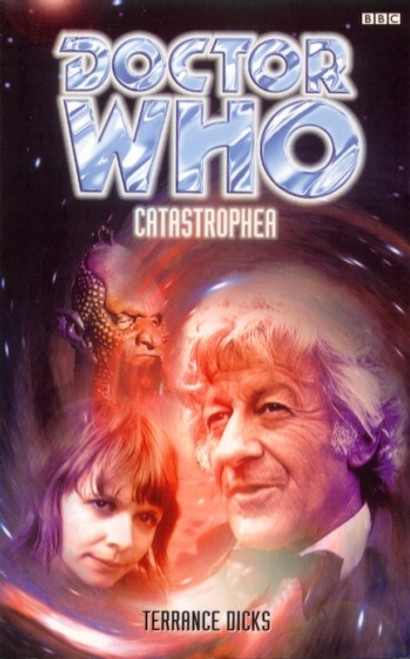 Doctor Who BBC Books - CATASTROPHEA - 3rd Doctor