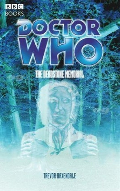 Doctor Who BBC Books: The Deadstone Memorial - 8rd Doctor