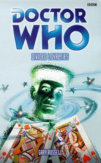 Doctor Who BBC Books Series: DIVIDED LOYALTIES - 5th Doctor