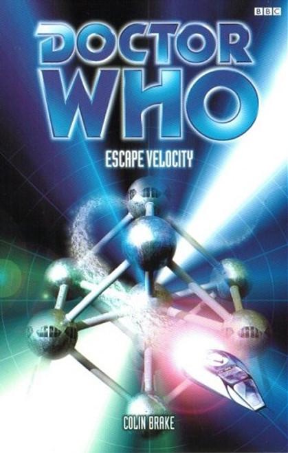 Doctor Who BBC Books - ESCAPE VELOCITY - 8th Doctor