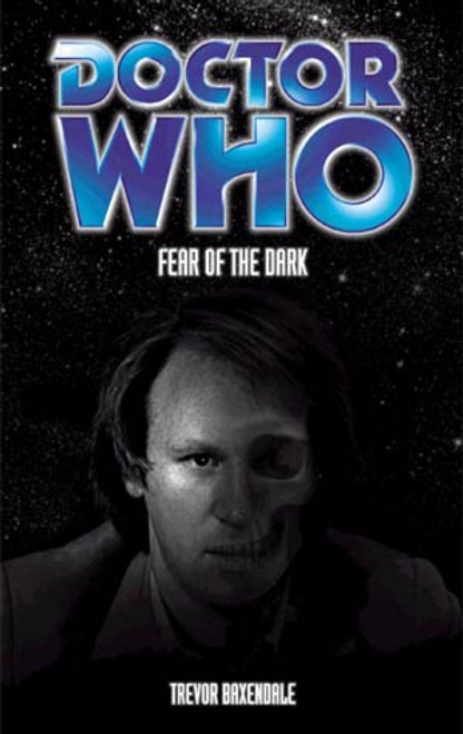 Doctor Who BBC Books Series - FEAR OF THE DARK - 5th Doctor
