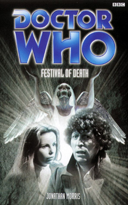 Doctor Who BBC Books Series - FESTIVAL OF DEATH - 4th Doctor