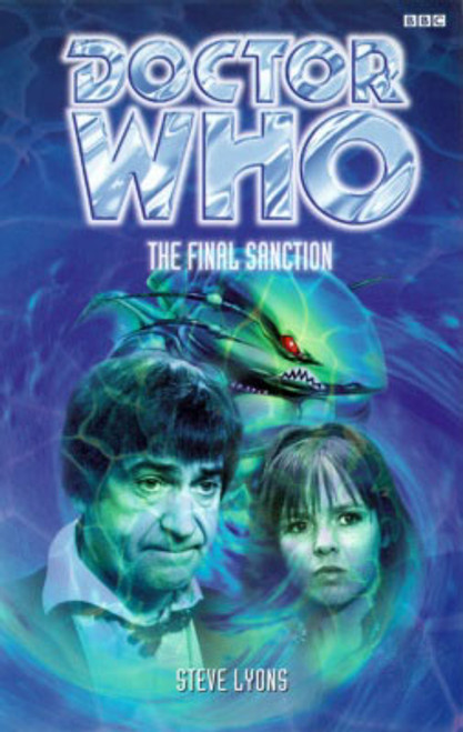 Doctor Who BBC Books Series - THE FINAL SANCTION - 2nd Doctor