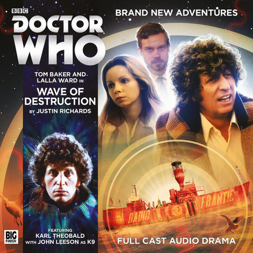 Doctor Who: 4th Doctor (Tom Baker) Stories: #5.1 WAVE OF DESTRUCTION -  A Big Finish Audio Drama on CD
