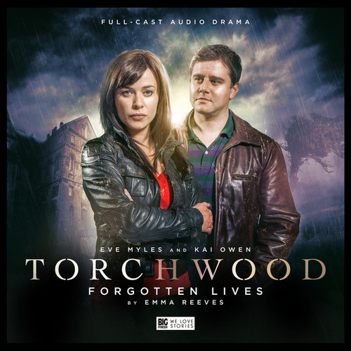Torchwood #3: FORGOTTEN LIVES - Big Finish Audio CD (Starring Eve Myles & Kai Owen)
