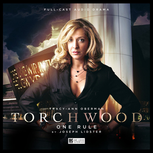 Torchwood #4: ONE RULE - Big Finish Audio CD (Starring Tracy-Ann Oberman)