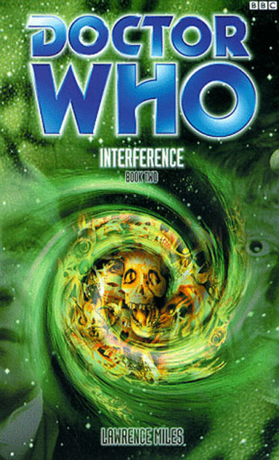 Doctor Who BBC Books Series - INTERFERENCE: BOOK TWO - 8th Doctor