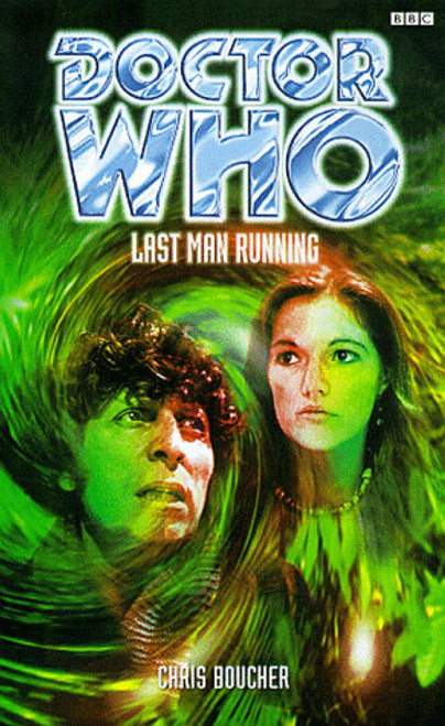 Doctor Who BBC Books: LAST MAN RUNNING - 4th Doctor