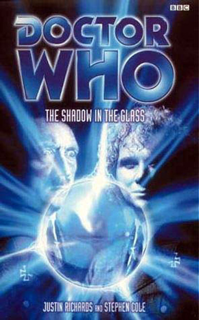 Doctor Who BBC Books - THE SHADOW IN THE GLASS - 6th Doctor