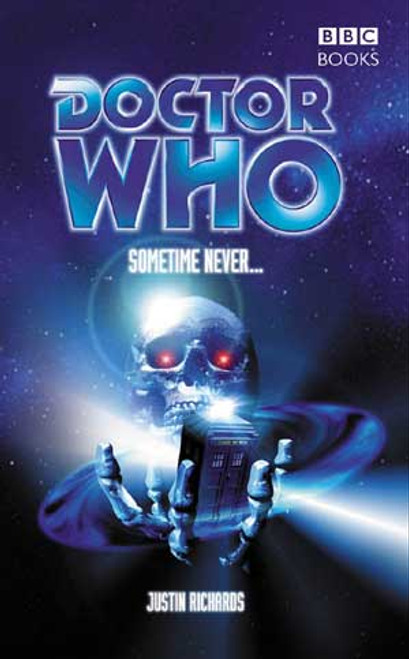 Doctor Who BBC Books Series - SOMETIME NEVER - 8th Doctor