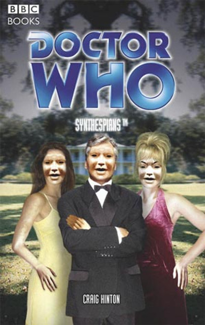 Doctor Who BBC Books Series - SYNTHESPIANS - 6th Doctor