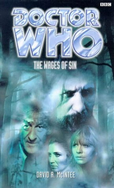 Doctor Who BBC Books Series: - THE WAGES OF SIN - 3rd Doctor