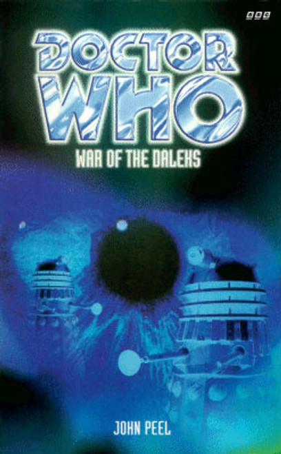 Doctor Who BBC Books Series - WAR OF THE DALEKS - 8th Doctor