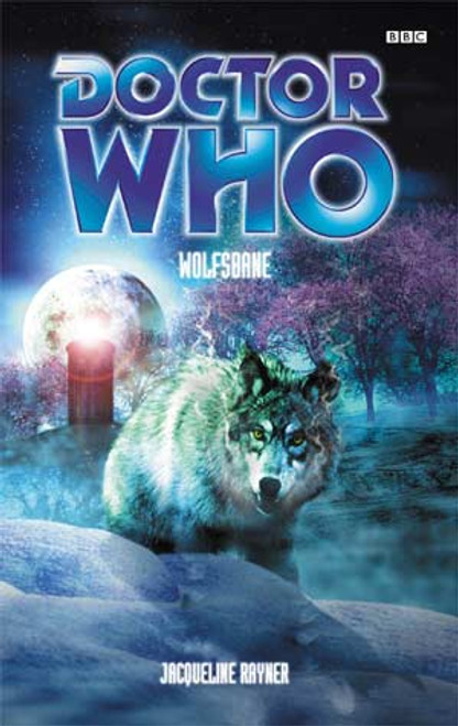 Doctor Who BBC Books Series - WOLFSBANE - 4th & 8th Doctors