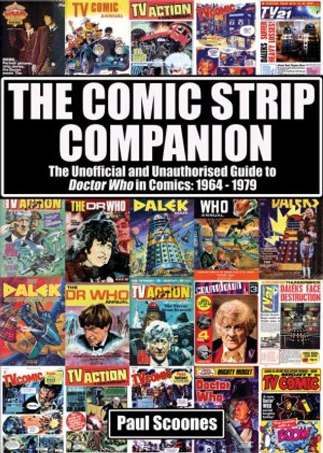 Doctor Who: The Comic Strip Companion: 1964-1979 - Telos Publishing