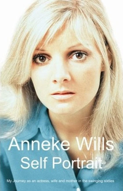 Anneke Wills: Self Portrait (Signed Limited Edition) - Hirst Publishing