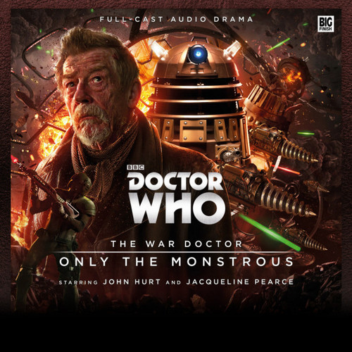 Doctor Who: The War Doctor (John Hurt) Vol. 1: ONLY THE MONSTOUS - Big Finish Audio CD Boxed Set