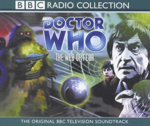 Doctor Who: The WEB OF FEAR - Original BBC Radio Collection Television Soundtrack - Audio CD Set