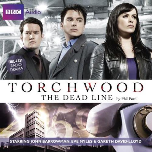 Torchwood: THE DEAD LINE - BBC Audio Drama on CD