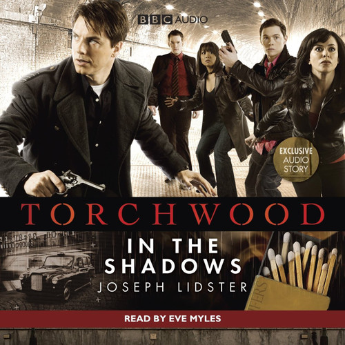 Torchwood: IN THE SHADOWS - BBC Audio Book on CD read by Eve Myles