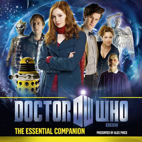 Doctor Who: The Essential Companion - BBC Audio guide to the 2010 season