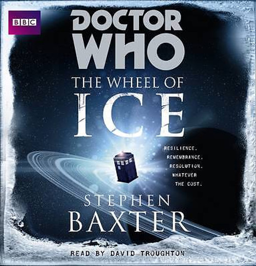 Doctor Who: THE WHEEL OF ICE - BBC Audio Book (8 CDs) read by David Troughton