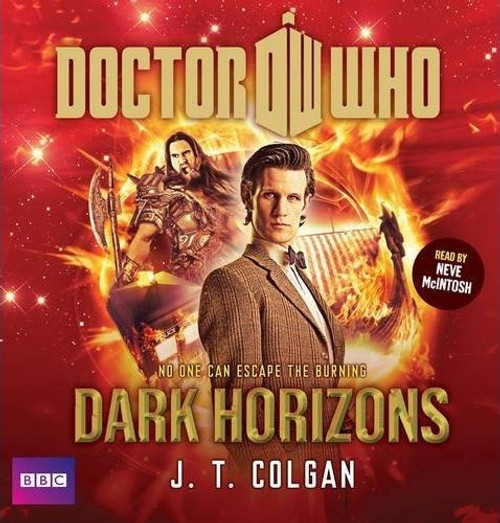 Doctor Who: DARK HORIZONS - BBC Audio Book on 6 CDs featuring the Eleventh Doctor