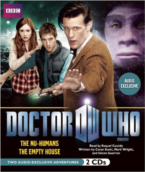 Doctor Who: THE NU-HUMANS and THE EMPTY HOUSE - BBC Audio Books on CD
