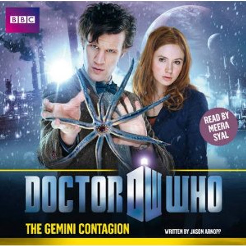 Doctor Who: The GEMINI CONTAGION - BBC Audio Book on CD read by Meera Syal