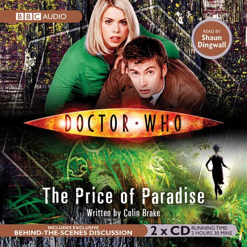 Doctor Who: The PRICE OF PARADISE - BBC Audio Book on CD read by Shaun Dingwall