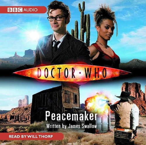 Doctor Who: PEACEMAKER - BBC Audio Book on CD read by Will Thorp
