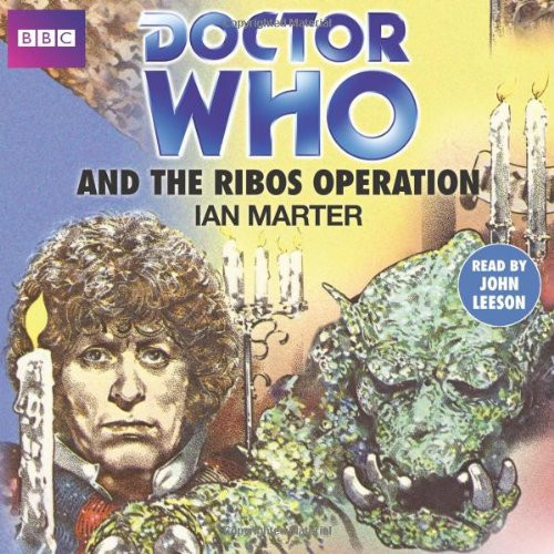 Doctor Who and the RIBOS OPERATION - BBC Audio Book on CD read by John Leeson