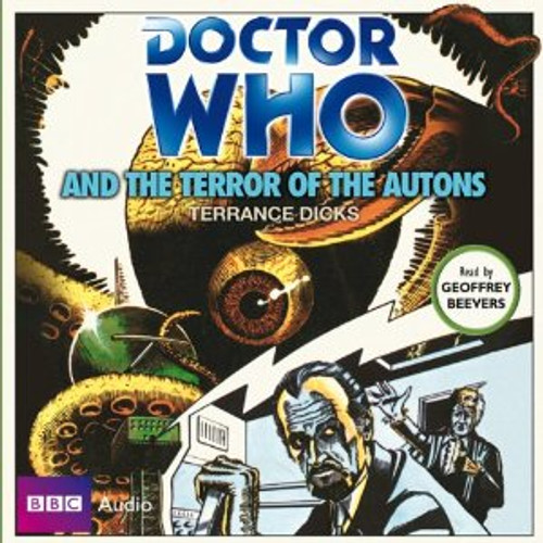 Doctor Who And the TERROR OF THE AUTONS - BBC Audio Book on CD Read by Geoffrey Beevers