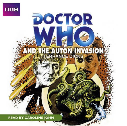 Doctor Who And the AUTON INVASION - BBC Audio Book on CD Read by Caroline John