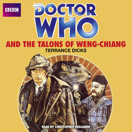 Doctor Who and The TALONS OF WENG-CHIANG - BBC Audio Book  (4 CD Set) Read by Christopher Benjamin