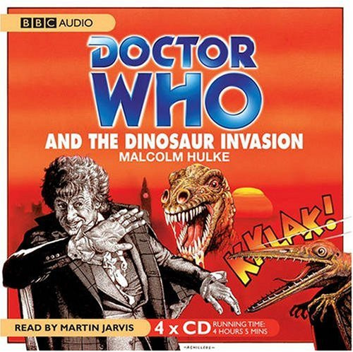 Doctor Who And the DINOSAUR INVASION - BBC Audio Book on CD Read by Martin Jarvis