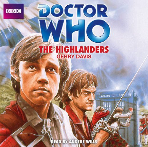 Doctor Who: The HIGHLANDERS - BBC Audio Book Read by Anneke Wills