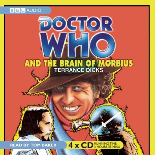 Doctor Who And The BRAIN OF MORBIUS - BBC Audio Book on CD read by Tom Baker
