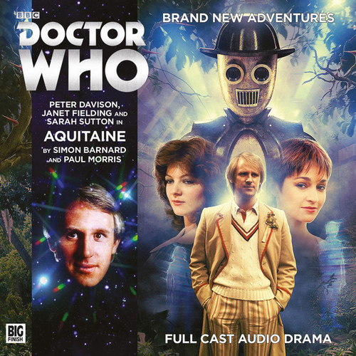Doctor Who: AQUITAINE- Big Finish 5th Doctor Audio CD #209
