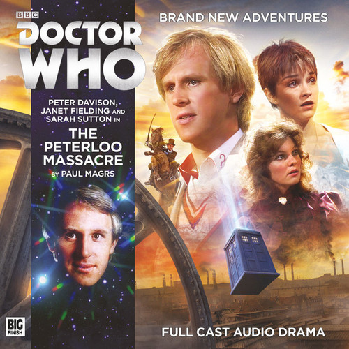 Doctor Who: THE PETERLOO MASSACRE - Big Finish 5th Doctor Audio CD #210